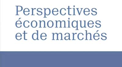 Perspectives économiques et de marchés - 06.04.2020