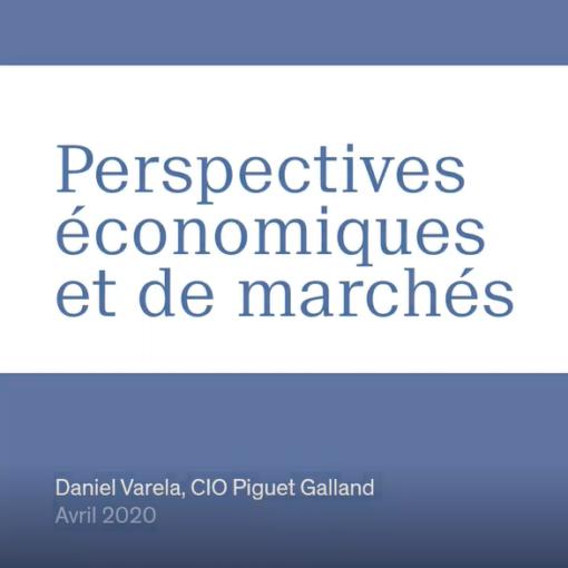 Perspectives économiques et de marchés – 06.04.2020